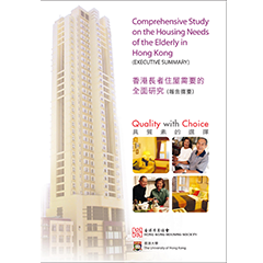 Comprehensive Study on the Housing Needs of the Elderly in Hong Kong (Executive Summary)
